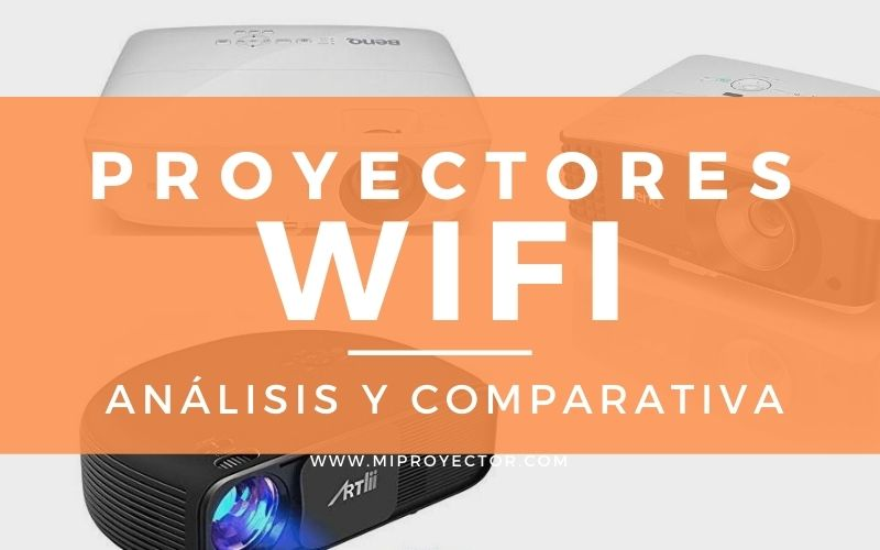 mejores proyectores wifi